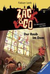 Zac & Co - Der Raub im Dom