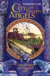 Chroniken der Unterwelt - City of Fallen Angels