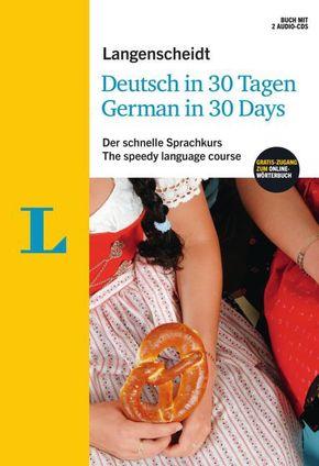 Langenscheidt Deutsch in 30 Tagen, m. 2 Audio-CDs - Der schnelle Sprachkurs