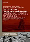 Deutschland, Russland, Komintern: Überblicke, Analysen, Diskussionen; Bd.1