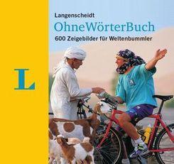 Langenscheidt OhneWörterBuch - 600 Zeigebilder für Weltenbummler
