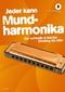 Jeder kann Mundharmonika, m. Audio-CD