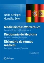 Medizinisches Wörterbuch, deutsch, spanisch, portugiesisch - Diccionario de Medicina, espanol, aleman, portugues