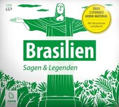 Brasilien - Sagen und Legenden, 2 Audio-CDs