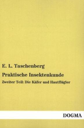 Praktische Insektenkunde - Tl.2