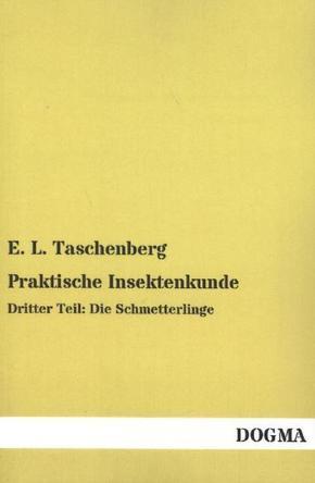 Praktische Insektenkunde - Tl.3