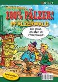 100% Pälzer! - Pfälzerwald