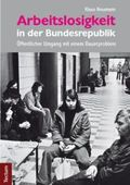 Arbeitslosigkeit in der Bundesrepublik