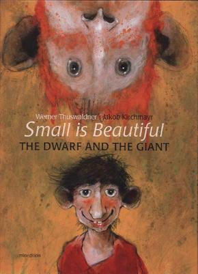Small is beautiful - The Dwarf and the Giant