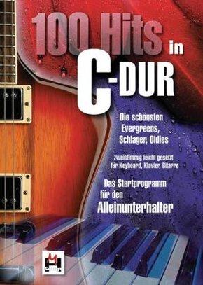 100 Hits in C-Dur, für Keyboard, Klavier, Gitarre - Bd.1