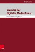 Semiotik der digitalen Medienkunst