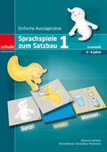 Sprachspiele zum Satzbau - Bd.1