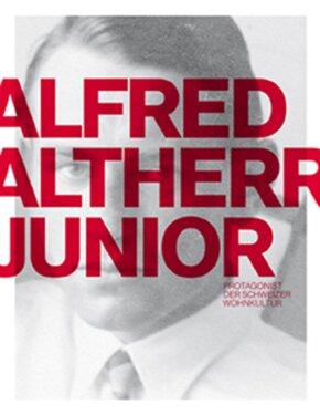 Alfred Altherr junior Protagonist der Schweizer Wohnkultur