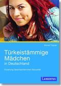 Türkeistämmige Mädchen in Deutschland
