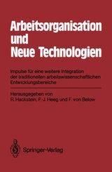 Arbeitsorganisation und Neue Technologien
