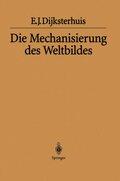 Die Mechanisierung des Weltbildes