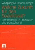 Welche Zukunft für den Sozialstaat?