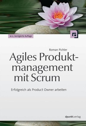 Agiles Produktmanagement mit Scrum