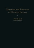 Materials and Processes of Electron Devices