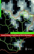 Remote Sensing in Hydrology and Water Management