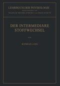 Lehrbuch der Physiologie: Der Intermediäre Stoffwechsel