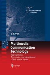 Multimedia Communication Technology