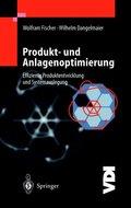 Produkt- und Anlagenoptimierung
