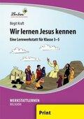 Wir lernen Jesus kennen