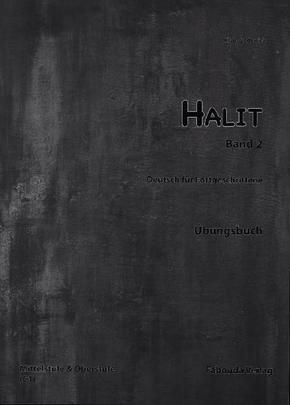 Halit: Übungsbuch, Mittel- und Oberstufe C1; Bd.2