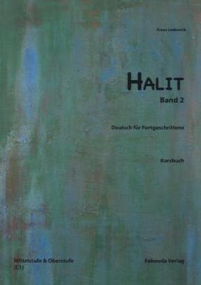 Halit: Kursbuch, Mittel- und Oberstufe C1; Bd.2
