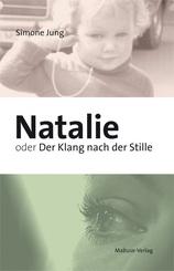 Natalie oder Der Klang nach der Stille