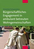 Bürgerschaftliches Engagement in ambulant betreuten Wohngemeinschaften