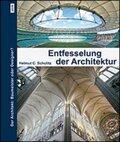 Die Entfesselung der Architektur