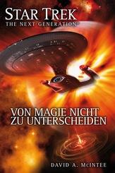 Star Trek, The Next Generation - Von Magie nicht zu unterscheiden