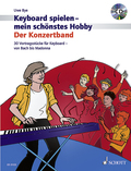 Keyboard spielen - mein schönstes Hobby, Der Konzertband, m. MP3-CD