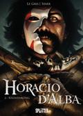Horacio d'Alba - Soldatenkönig