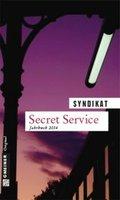 Secret Service, Jahrbuch 2014