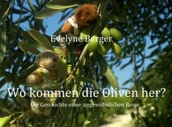 Wo kommen die Oliven her?