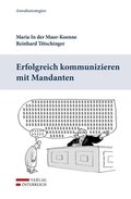 Erfolgreich kommunizieren mit Mandanten (f. Österreich)