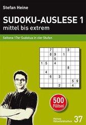Sudoku-Auslese 1 - mittel bis extrem