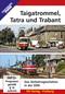 Taigatrommel, Tatra und Trabant, DVD