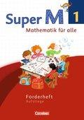 Super M - Mathematik für alle, Ausgabe Westliche Bundesländer, Neubearbeitung: 1. Schuljahr, Forderheft Aufstiege