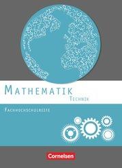 Mathematik Fachhochschulreife Technik, Neubearbeitung: Mathematik - Fachhochschulreife - Technik