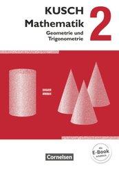 Kusch: Mathematik - Ausgabe 2013 - Band 2