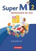 Super M - Mathematik für alle, Ausgabe Westliche Bundesländer, Neubearbeitung: 2. Schuljahr, Schülerbuch