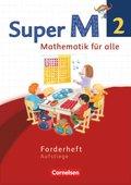 Super M - Mathematik für alle, Ausgabe Westliche Bundesländer, Neubearbeitung: 2. Schuljahr, Forderheft Aufstiege