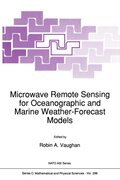 Microwave Remote Sensing for Oceanographic and Marine Weather-Forecast Models