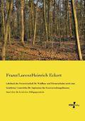 Lehrbuch der Forstwirtschaft für Waldbau- und Försterschulen sowie zum forstlichen Unterrichte für Aspiranten des Forstv
