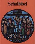 Bibelausgaben: Schulbibel; Katholisches Bibelwerk