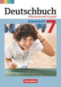Deutschbuch, Differenzierende Ausgabe: 7. Schuljahr, Arbeitsheft